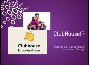 Clubhouse Käyttöohjeet